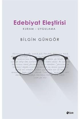 Edebiyat Eleştirisi-Bilgin Güngör