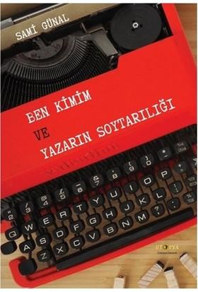 Ben Kimim Ve Yazarın Soytarılığı-Sami Günal