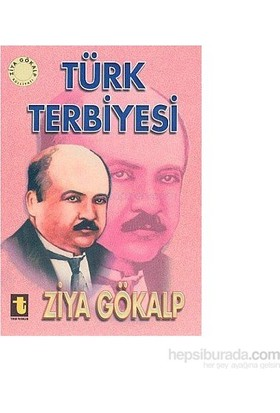 Türk Terbiyesi-Ziya Gökalp