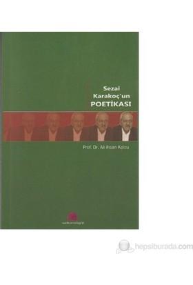 Sezai Karakoç'un Poetikası