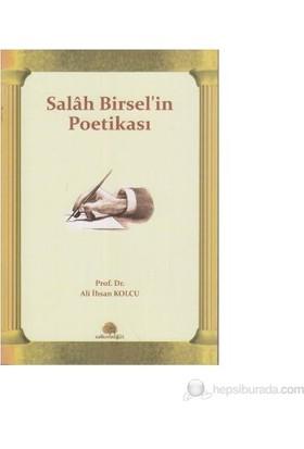 Salah Birsel'in Poetikası