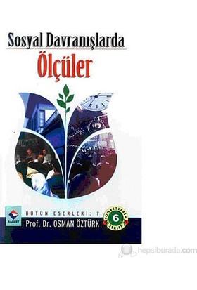 Sosyal Davranışlarda Ölçüler-Osman Öztürk