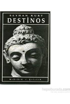 Destinos-Seyhan Kurt