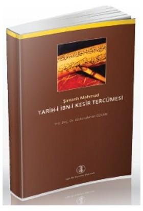 Tarih-İ İbn-İ Kesir Tercümesi - Şirvanlı Mahmud