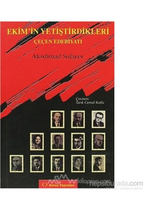 Ekimin Yetiştirdikleri Çeçen Edebiyatı Hakkında Makaleler-Moxhmad Sulayev
