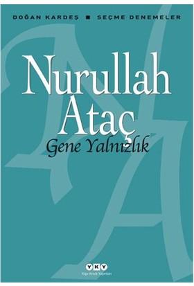 Gene Yalnızlık - Nurullah Ataç