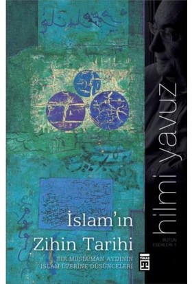 İslam'In Zihin Tarihi-Hilmi Yavuz