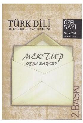 Türk Dili Sayı 274: Mektup Özel Sayısı