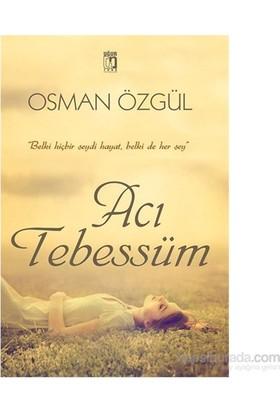 Acı Tebessüm-Osman Özgül
