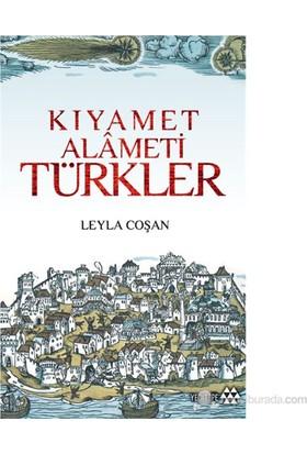 Kıyamet Alameti Türkler-Leyla Coşan