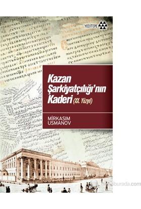 Kazan Şarkiyatçılığı'Nın Kaderi (Xx. Yüzyıl)-Mirksaim Usmanov