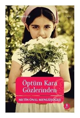 Öptüm Kara Gözlerinden-Metin Önal Mengüşoğlu