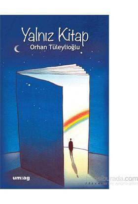 Yalnız Kitap-Orhan Tüleylioğlu