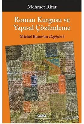 Roman Kurgusu Ve Yapısal Çözümleme-Mehmet Rıfat