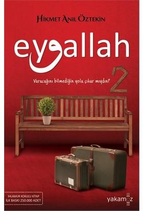 Eyvallah 2 - Hikmet Anıl Öztekin