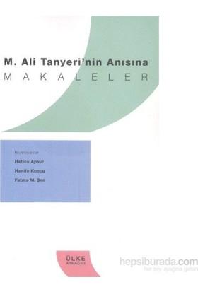 M.Ali Tanyerinin Anısına Makaleler-Kolektif