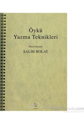 Öykü Yazma Teknikleri - Derleme