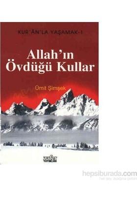 Kur''anla Yaşamak 1 - Allah''ın Övdüğü Kullar