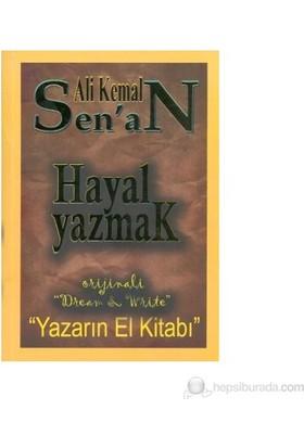Hayal Yazmak-Ali Kemal Senan