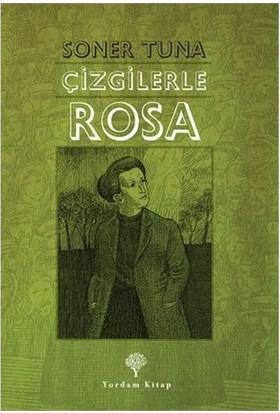 Çizgilerle Rosa Luxemburg-Soner Tuna