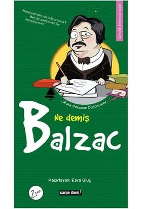 Ne Demiş Balzac