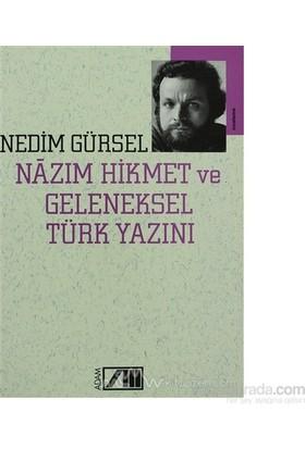 Nazım Hikmet Ve Geleneksel Türk Yazını-Nedim Gürsel