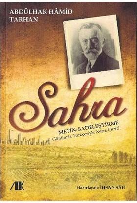 Sahra Metin, Sadeleştirme, Günümüz Türkçesiyle Nesre Çeviri-Abdülhak Hamid Tarhan