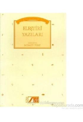 Türk Yazınından Seçilmiş Eleştiri Yazıları-Derleme