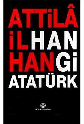 Hangi Atatürk - Attila İlhan