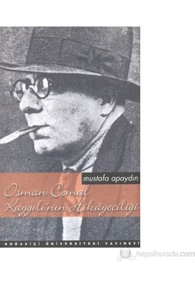 Osman Cemal Kaygılı'nın Hikayeciliği
