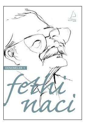 Fethi Naci - Denelemeler 1