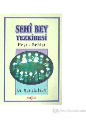 Sehi Bey Tezkiresi Heşt-Behişt-Mustafa İsen