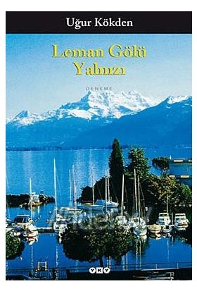Leman Gölü Yalnızı-Uğur Kökden