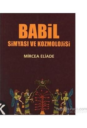 Babil Simyası Ve Kozmolojisi-Mircea Eliade
