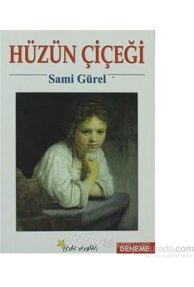 Hüzün Çiçeği-Sami Gürel