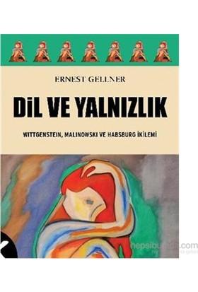 Dil Ve Yalnızlık-Ernest Gellner
