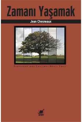 Zamanı Yaşamak-Jean Chesneaux