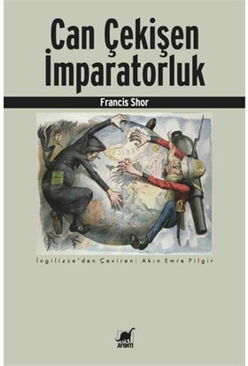 Can Çekişen İmparatorluk-Francis Shor