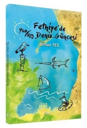 Fethiye'de Yaz Kış Deniz Güneşi