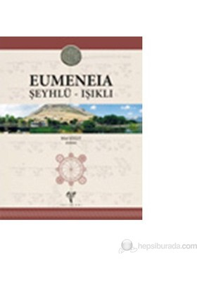 Eumeneia. Şeyhlü - Işıklı