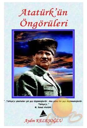 Atatürk'ün Öngörüleri