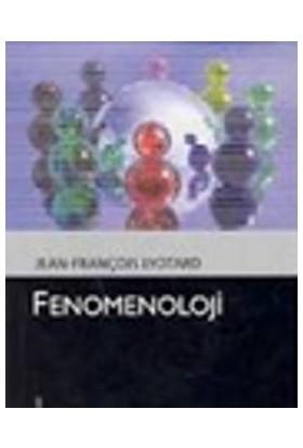 Fenomenoloji-Jean François Lyotard