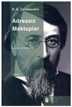 Adressiz Mektuplar-Nikolay Gavriloviç Çernişevski