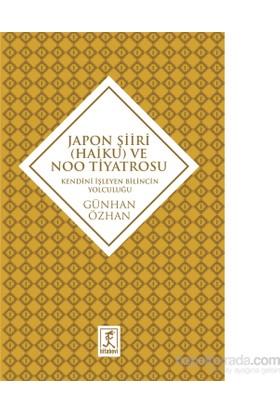 Japon Şiiri (Haiku) Ve Noo Tiyatrosu-Günhan Özhan