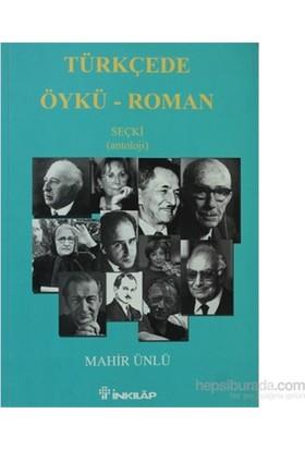 Türkçede Öykü - Seçki (Antoloji)-Mahir Ünlü