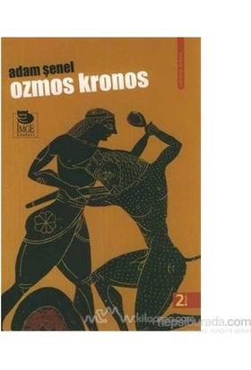 Ozmos Kronos-Adam Şenel