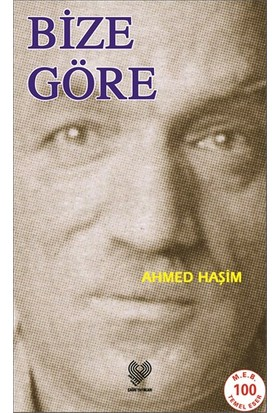 Bize Göre-Ahmed Haşim