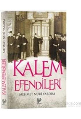 Kalem Efendileri-Mehmet Nuri Yardım