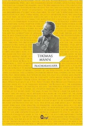 Alacakaranlıkta-Thomas Mann