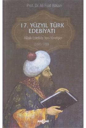 17. Yüzyıl Türk Edebiyatı-Ali Fuat Bilkan